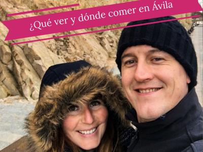 ¿Qué ver y dónde comer en Ávila?