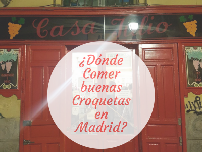 ¿Dónde comer unas buenas croquetas en Madrid?
